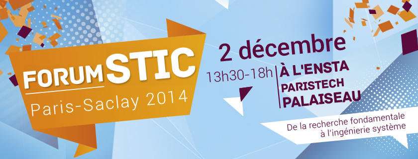 Forum STIC Paris-Saclay 2014