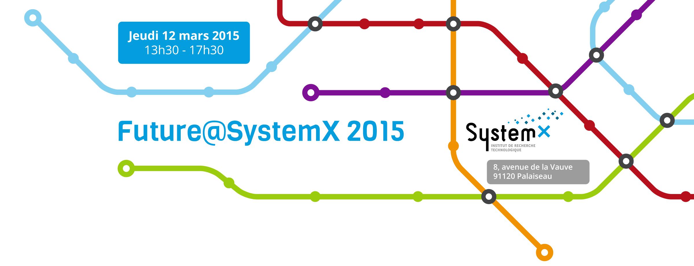 Future@SystemX 2015 : les inscriptions sont ouvertes