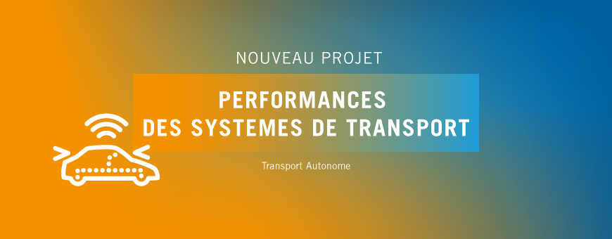 SystemX lance le projet PST (Performances des Systèmes de Transport)
