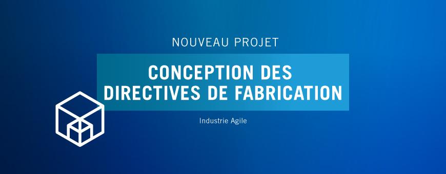 SystemX lance le projet CDF (Conception des Directives de Fabrication)