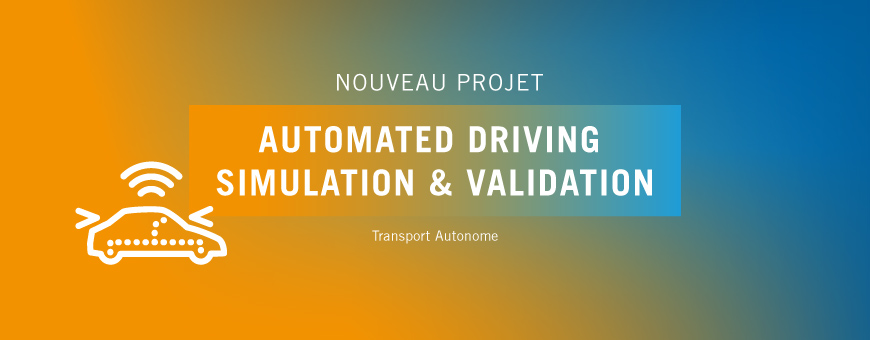 SystemX lance le projet ASV, Automated Driving Simulation & Validation