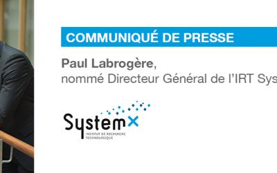 Paul Labrogère est nommé Directeur Général de l'IRT SystemX