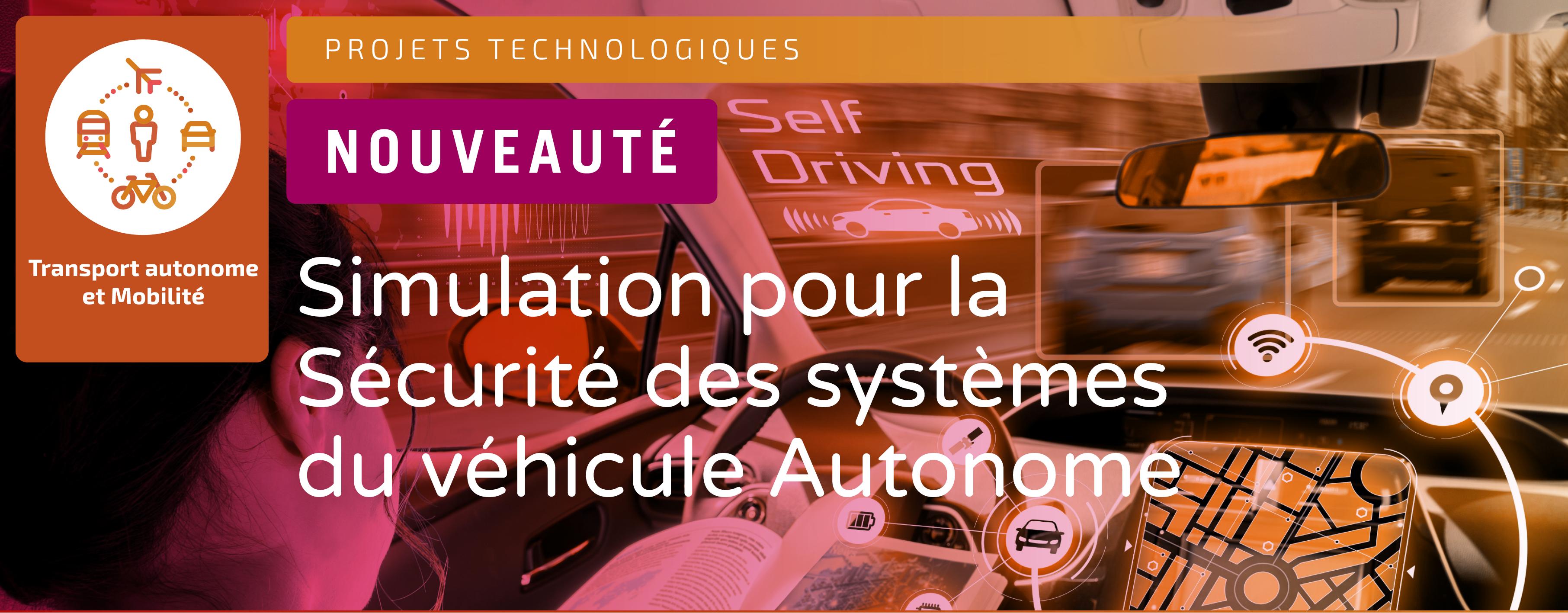 SystemX lance le projet 3SA, Simulation pour la Sécurité des systèmes du véhicule Autonome