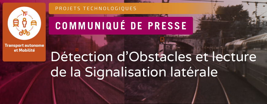SystemX launches the DOS project: Detection of Obstacles and Reading of Lineside Signals