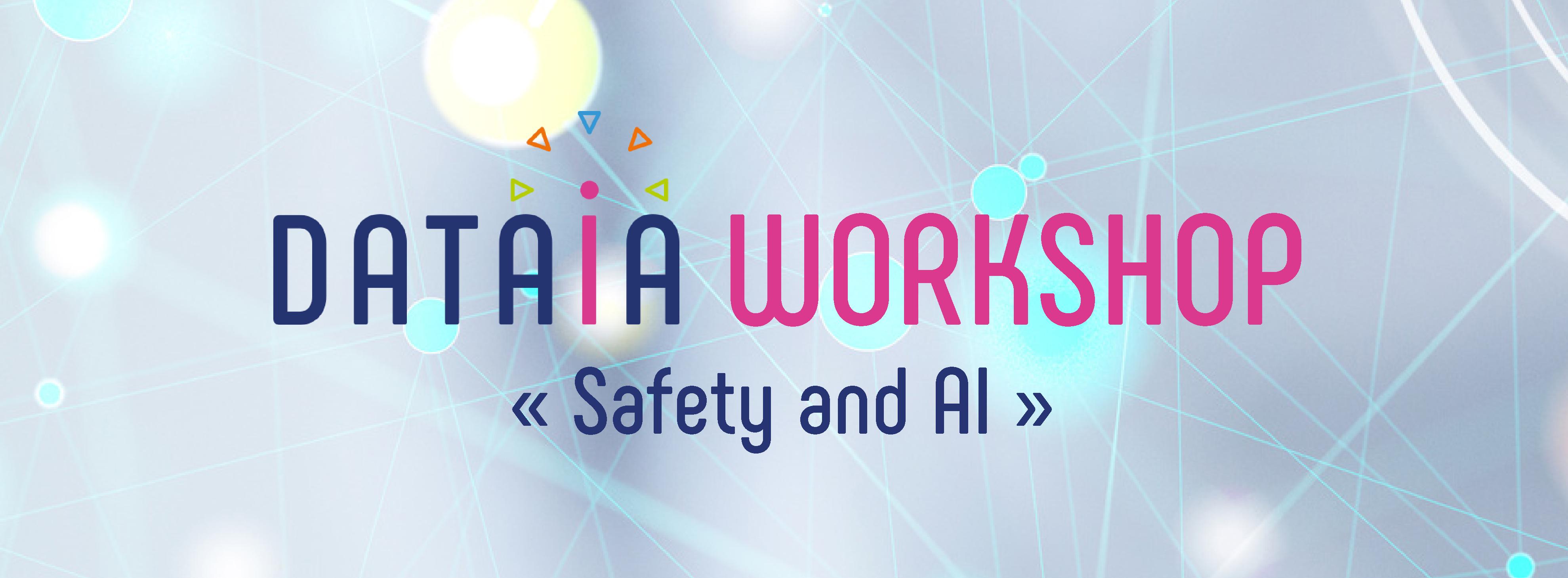 DATAIA Workshop « Safety & AI », le 23 septembre 2020
